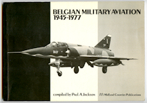 Belgian Military Aviation 1945 - 1977